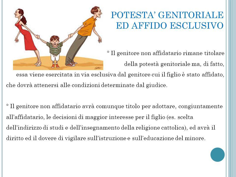 POTESTA' GENITORIALE ED AFFIDO ESCLUSIVO