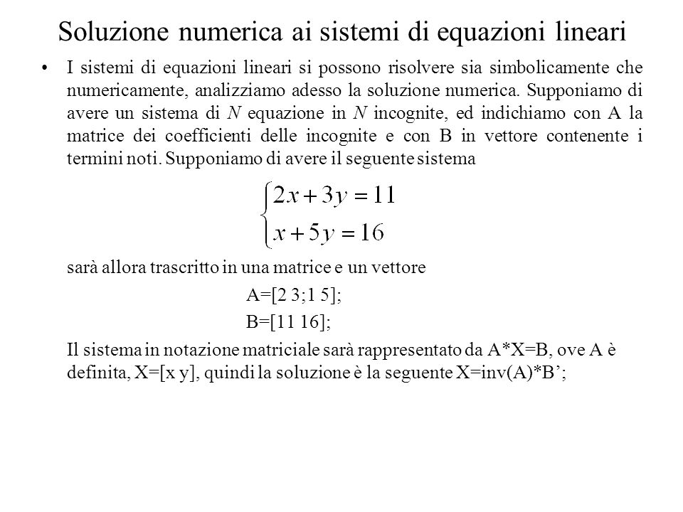 Soluzione numerica ai sistemi di equazioni lineari