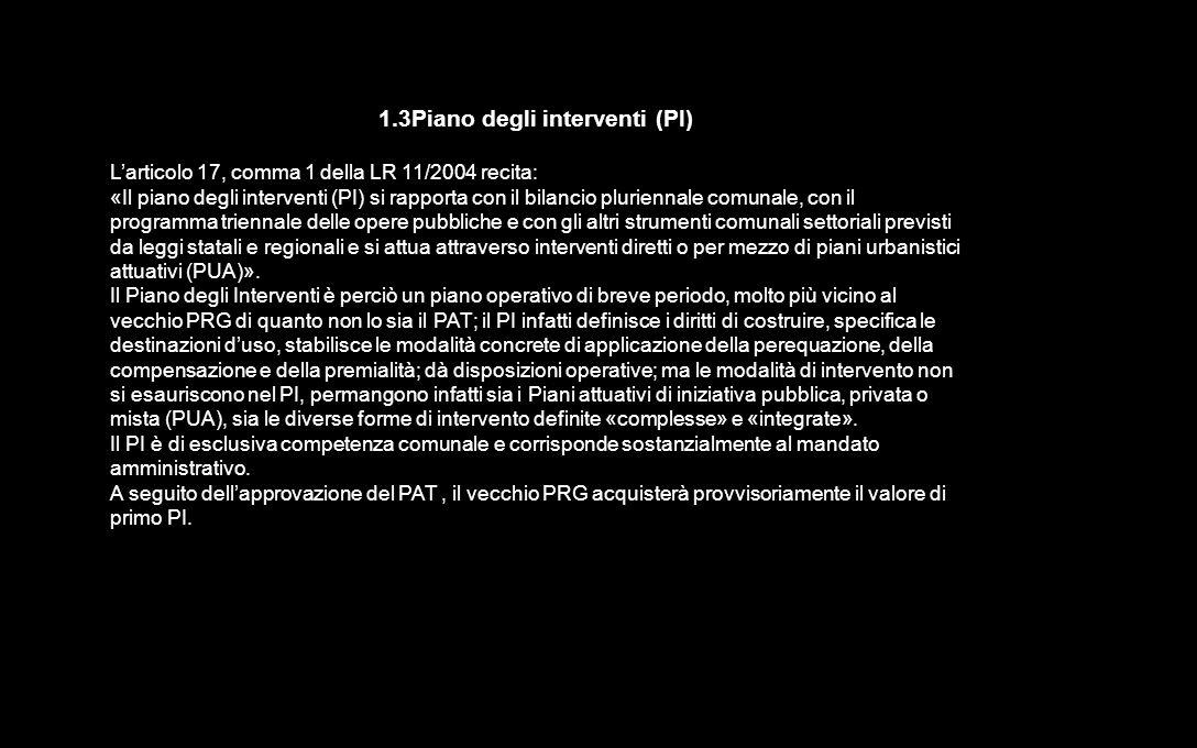 1.3Piano degli interventi (PI)
