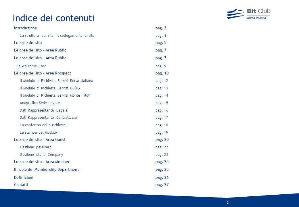 Indice dei contenuti Introduzione pag. 3