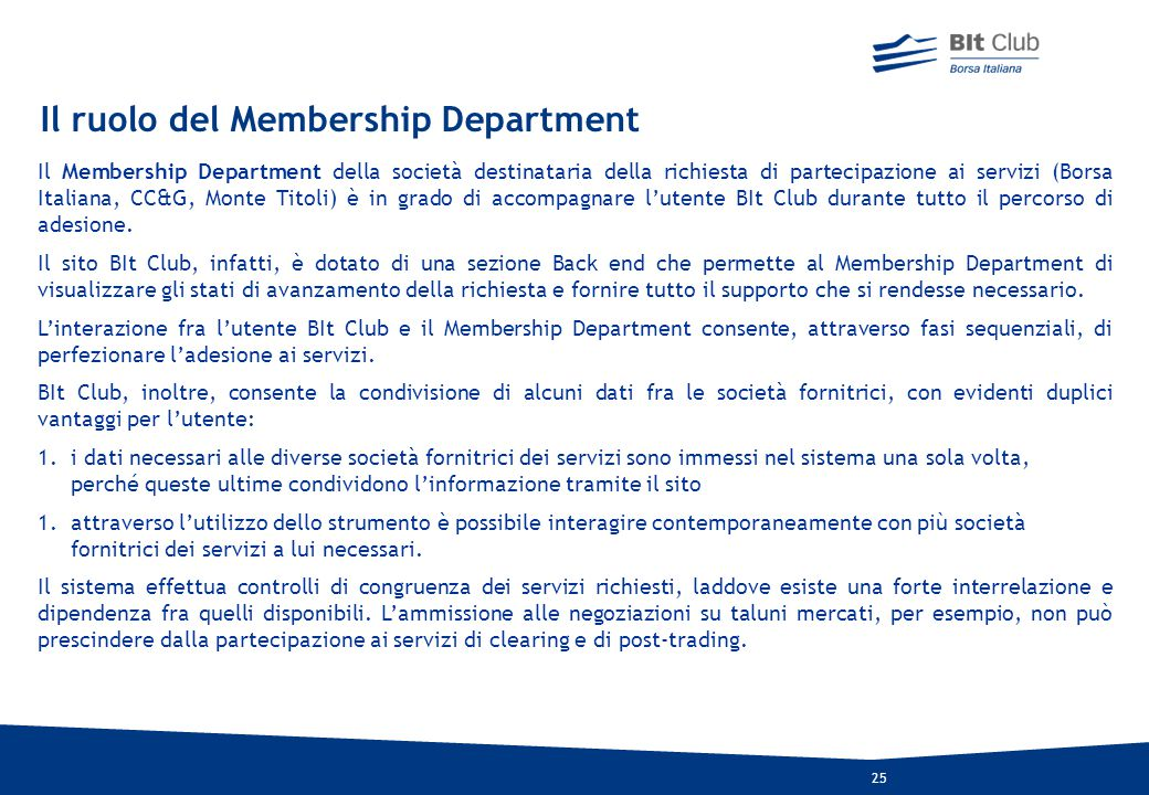 Il ruolo del Membership Department