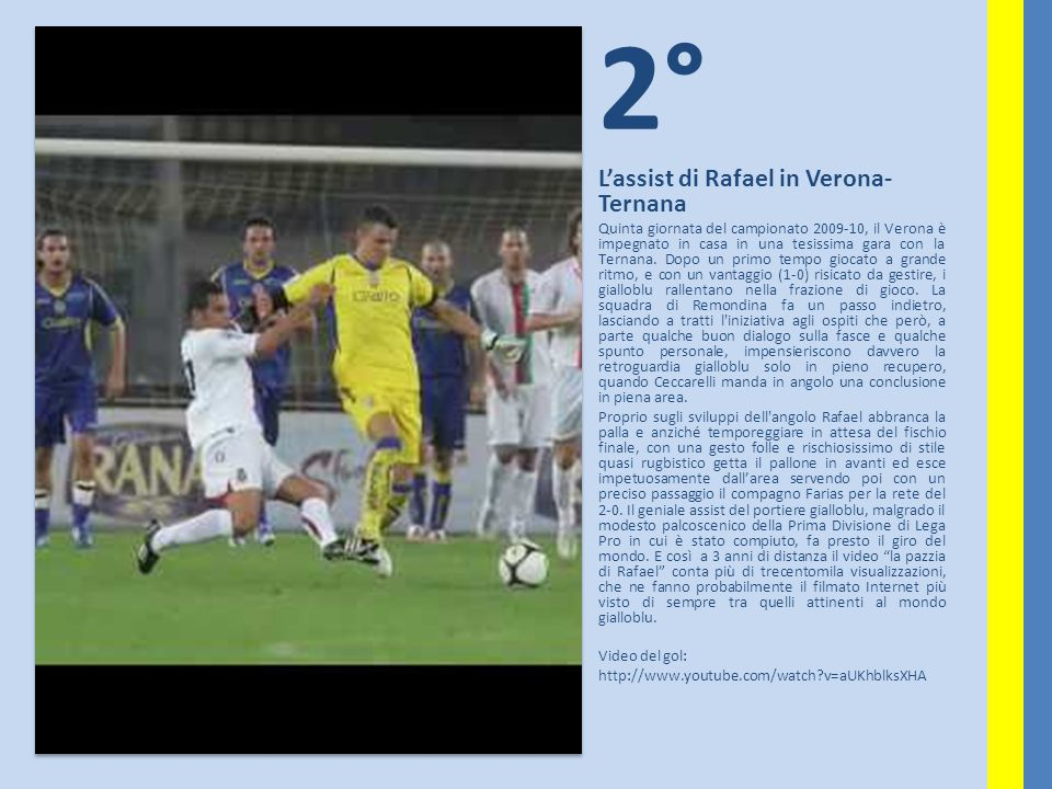 2° L'assist di Rafael in Verona-Ternana