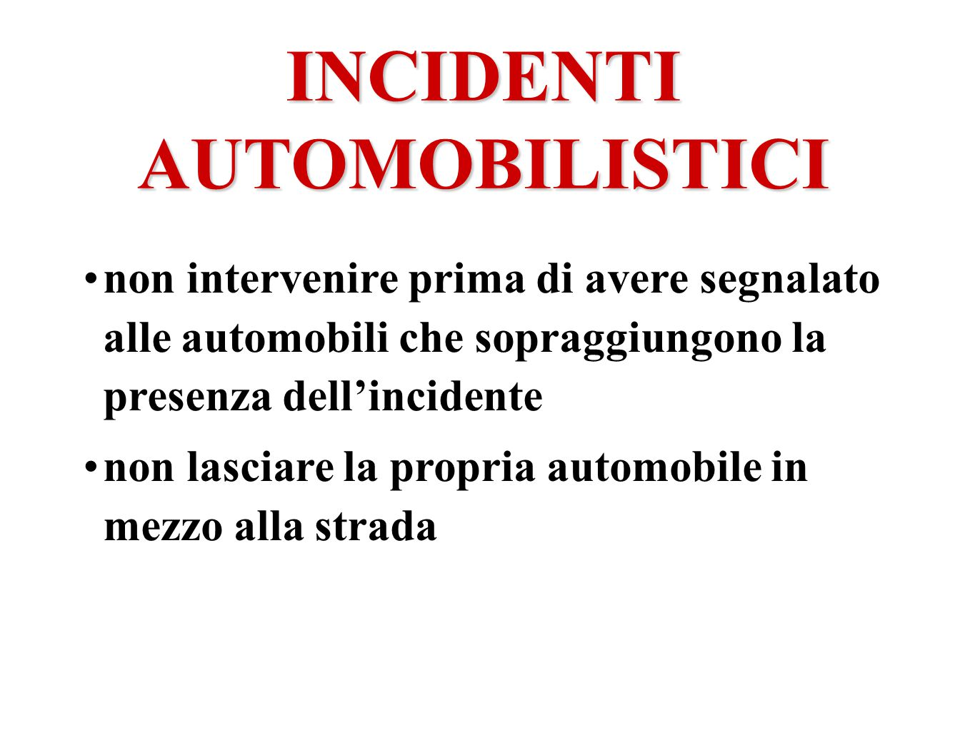 INCIDENTI AUTOMOBILISTICI