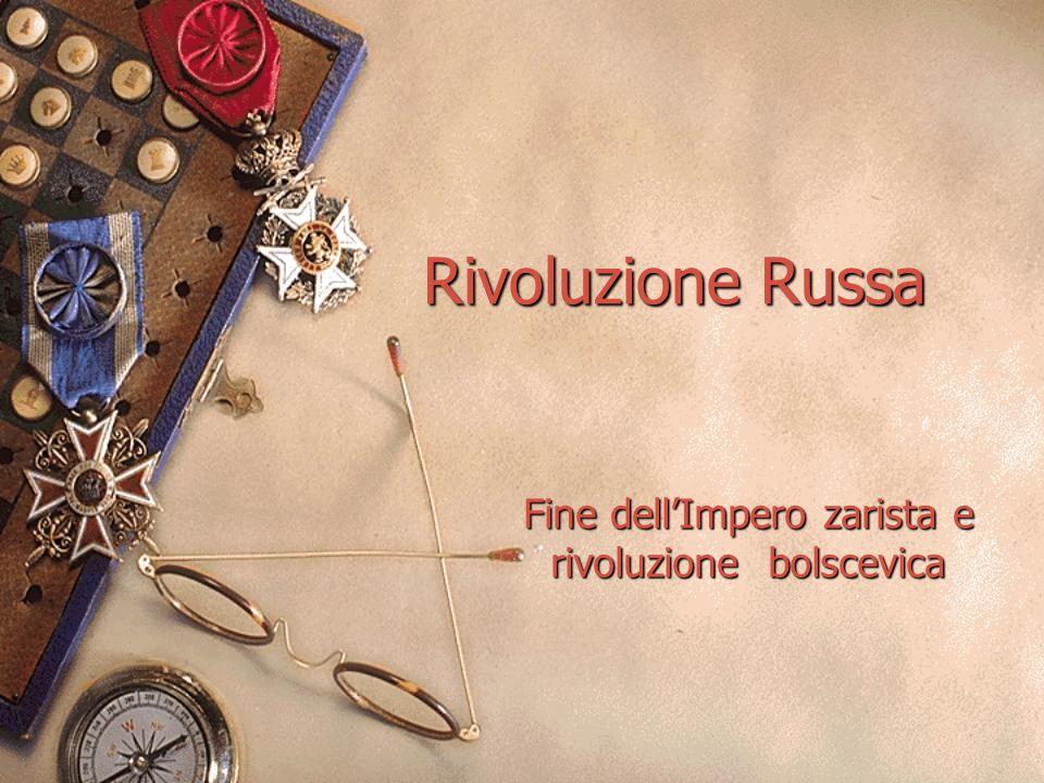 Fine dell'Impero zarista e rivoluzione bolscevica