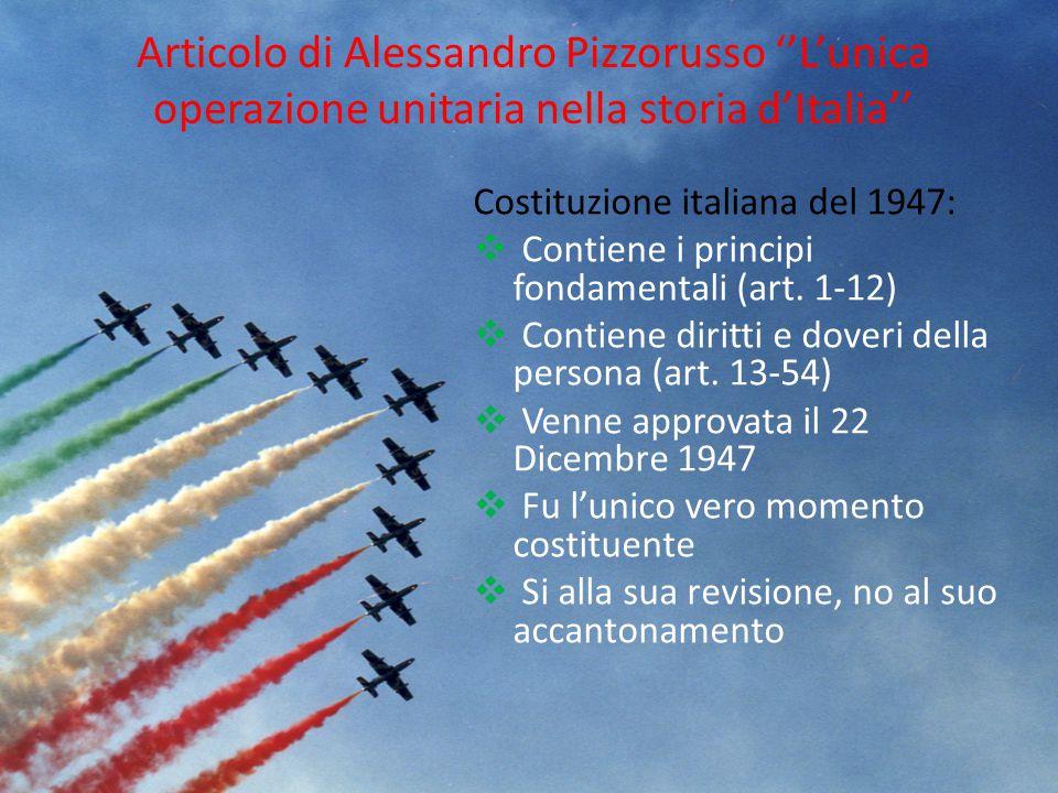 Articolo di Alessandro Pizzorusso ''L'unica operazione unitaria nella storia d'Italia''