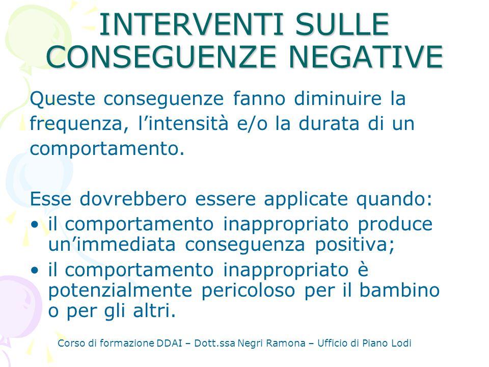 INTERVENTI SULLE CONSEGUENZE NEGATIVE