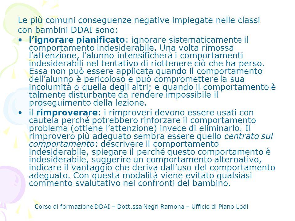 Le più comuni conseguenze negative impiegate nelle classi