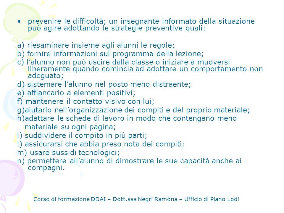 a) riesaminare insieme agli alunni le regole;