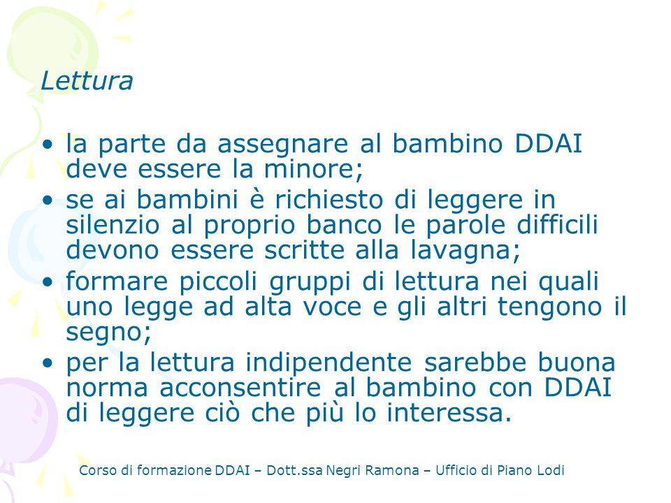 la parte da assegnare al bambino DDAI deve essere la minore;