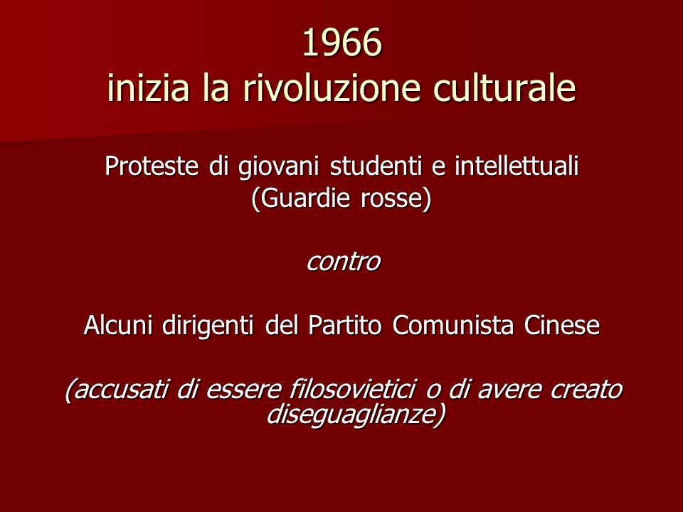 1966 inizia la rivoluzione culturale