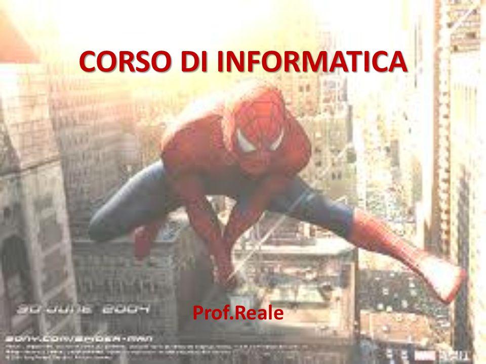 CORSO DI INFORMATICA Prof.Reale