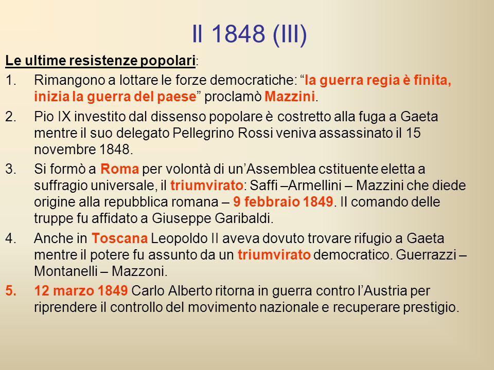 Il 1848 (III) Le ultime resistenze popolari: