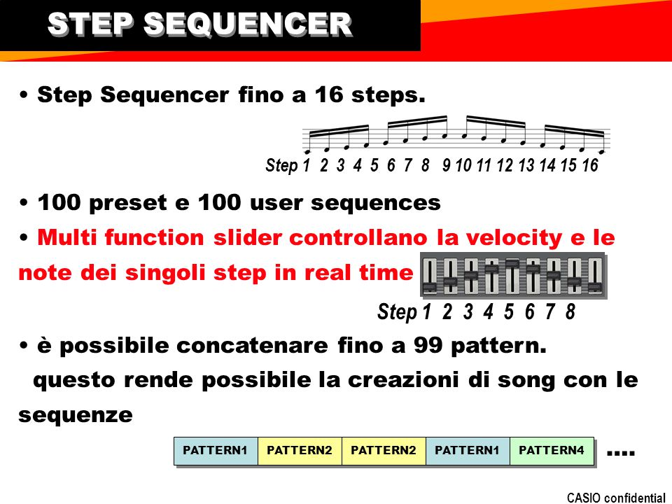 STEP SEQUENCER • Step Sequencer fino a 16 steps.
