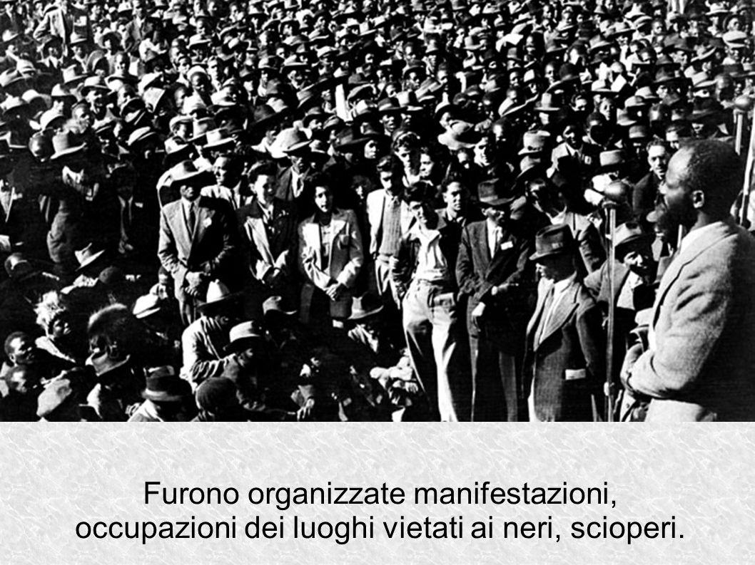 Furono organizzate manifestazioni,