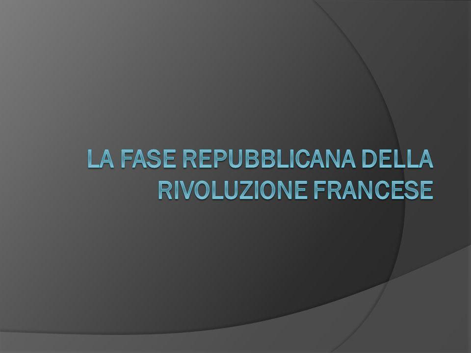 La fase repubblicana della rivoluzione francese