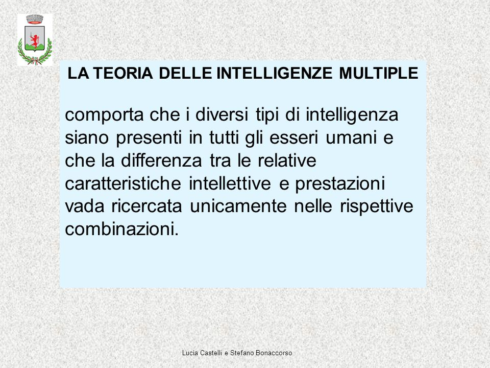 LA TEORIA DELLE INTELLIGENZE MULTIPLE