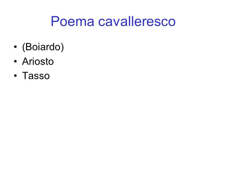 Poema cavalleresco (Boiardo) Ariosto Tasso