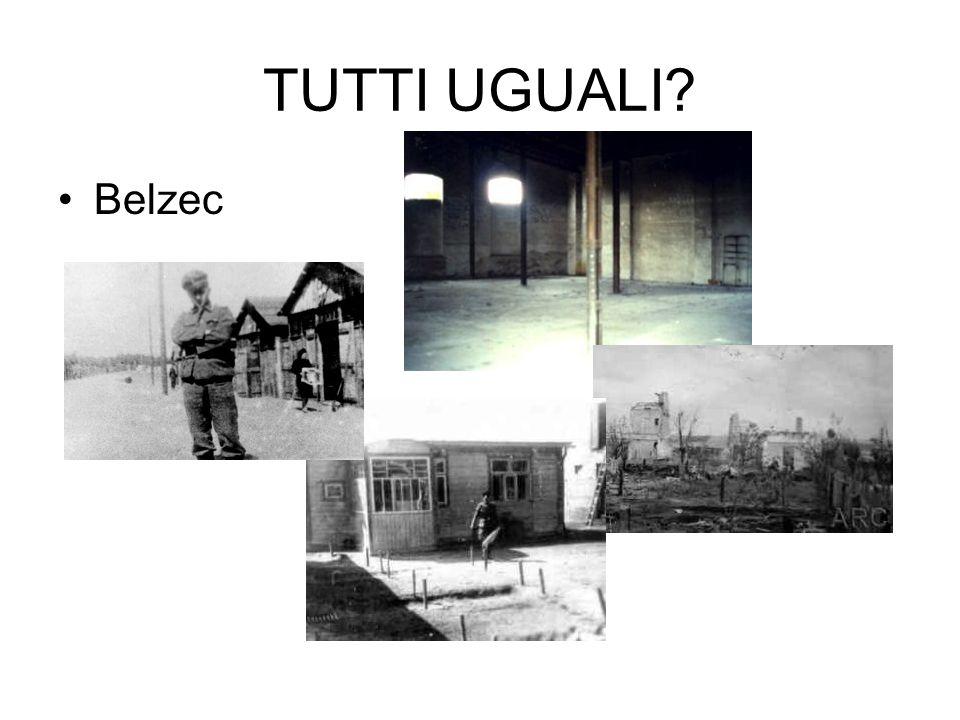TUTTI UGUALI Belzec