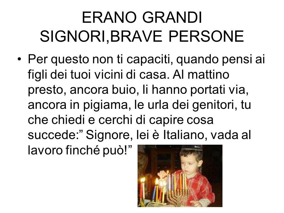 ERANO GRANDI SIGNORI,BRAVE PERSONE