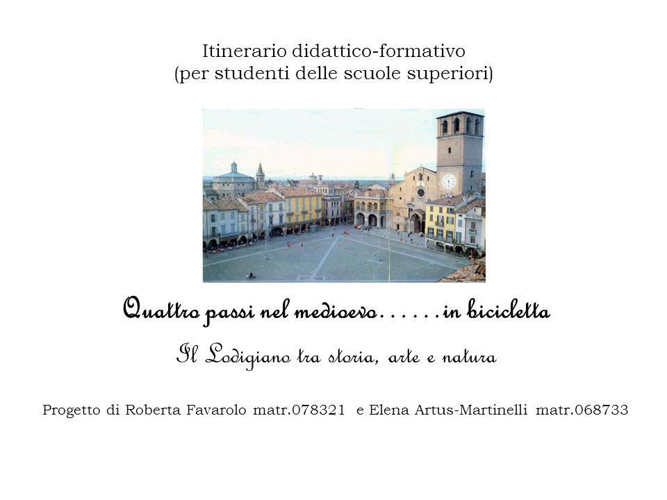 Itinerario didattico-formativo (per studenti delle scuole superiori)