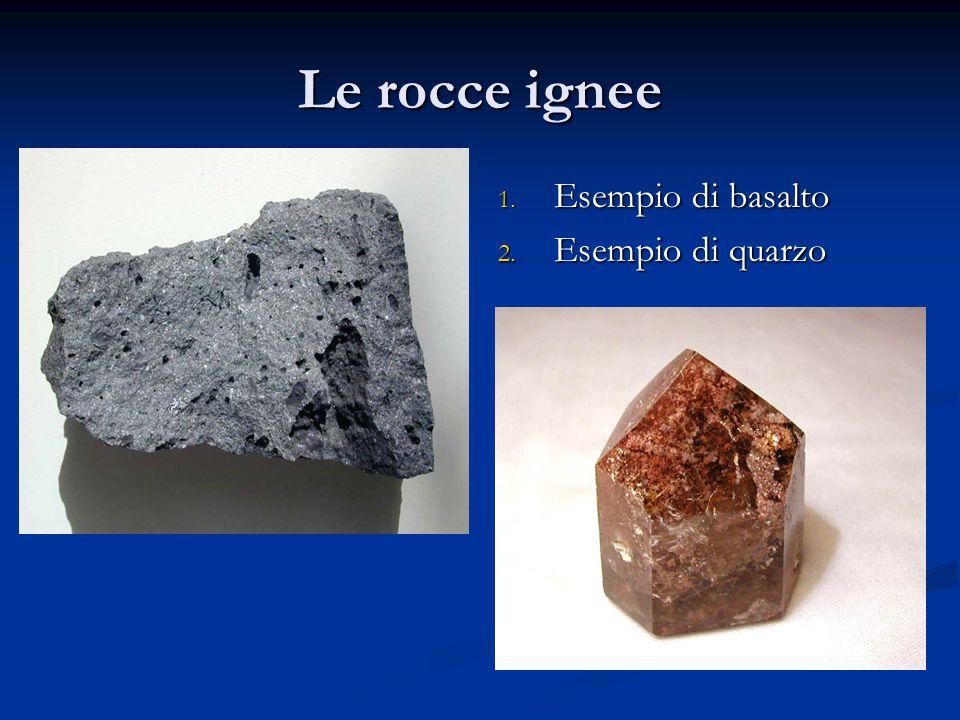 Le rocce ignee Esempio di basalto Esempio di quarzo