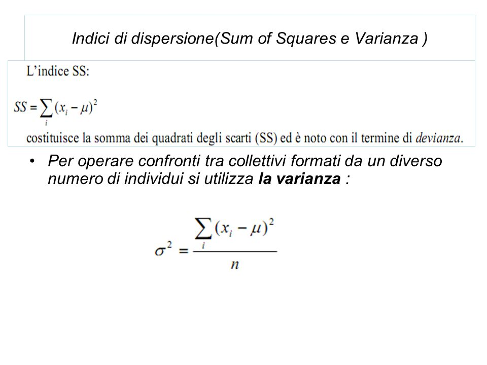 Indici di dispersione(Sum of Squares e Varianza )