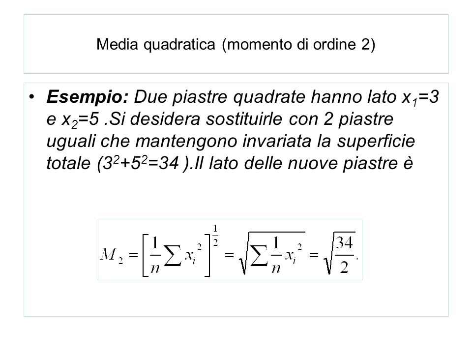 Media quadratica (momento di ordine 2)