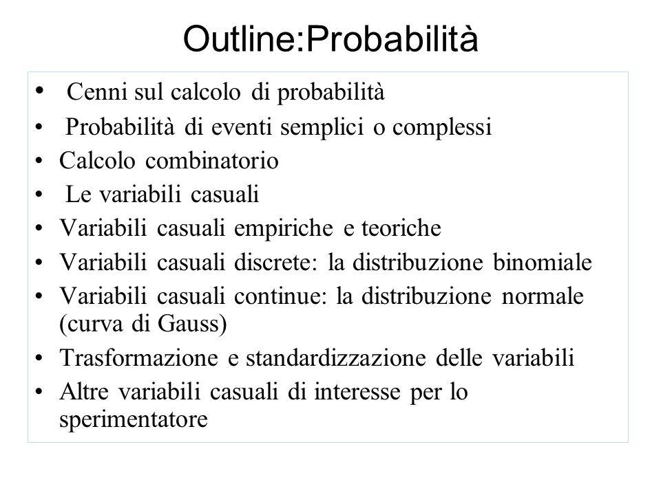 Outline:Probabilità Cenni sul calcolo di probabilità
