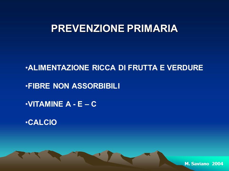 PREVENZIONE PRIMARIA ALIMENTAZIONE RICCA DI FRUTTA E VERDURE