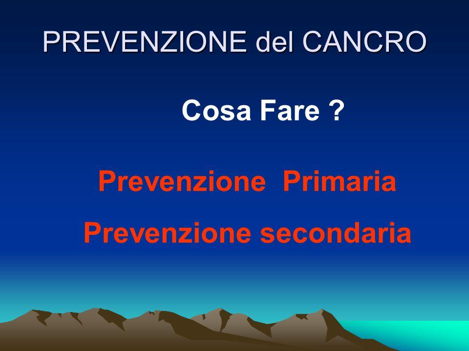 PREVENZIONE del CANCRO