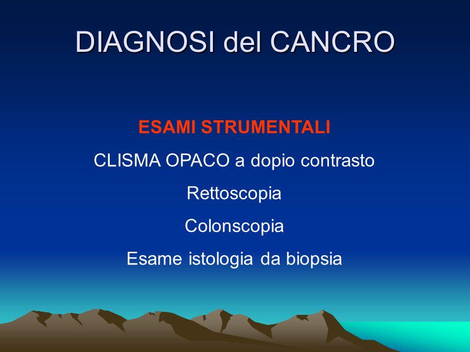 DIAGNOSI del CANCRO ESAMI STRUMENTALI CLISMA OPACO a dopio contrasto