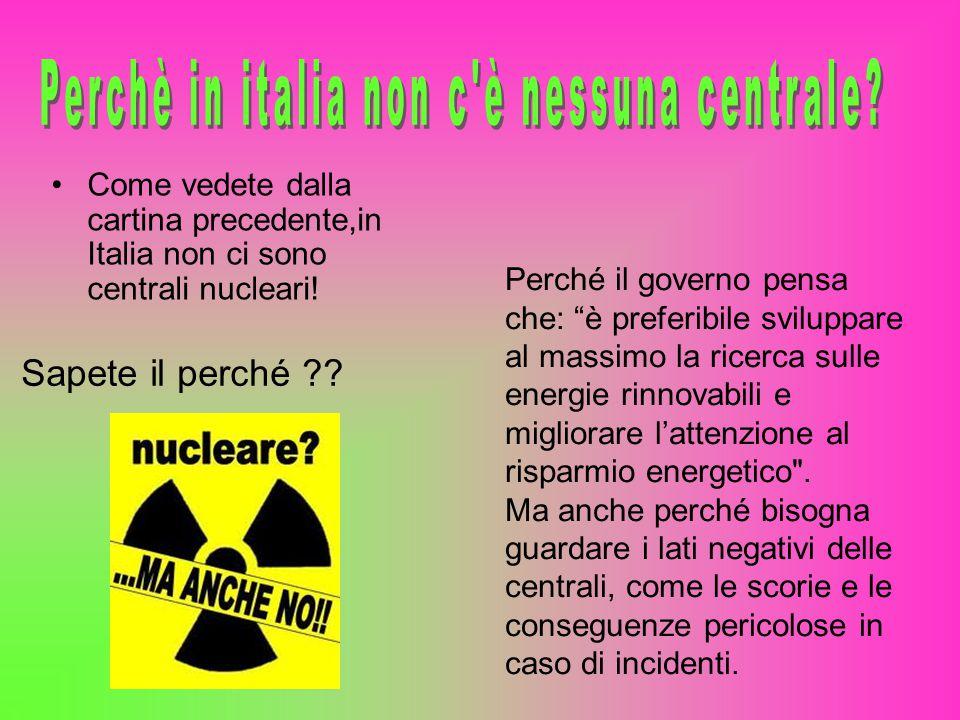 Perchè in italia non c è nessuna centrale
