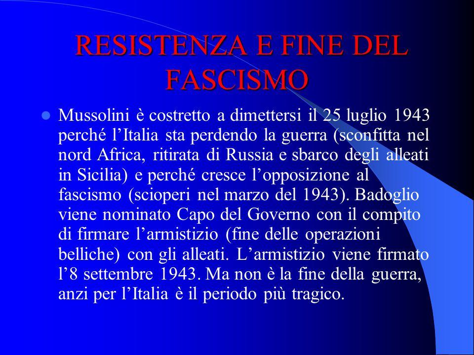 RESISTENZA E FINE DEL FASCISMO