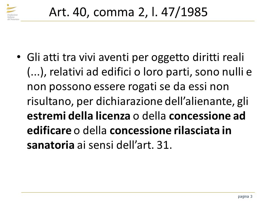 Art. 40, comma 2, l. 47/1985