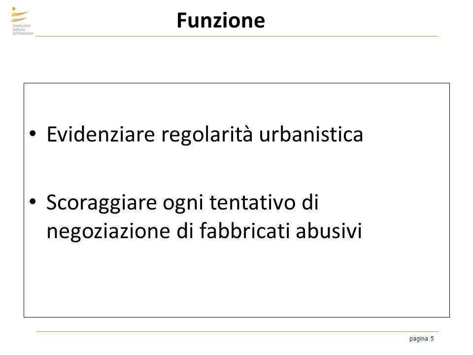 Funzione Evidenziare regolarità urbanistica.