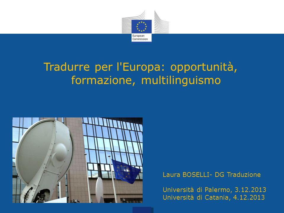 Tradurre per l Europa: opportunità, formazione, multilinguismo