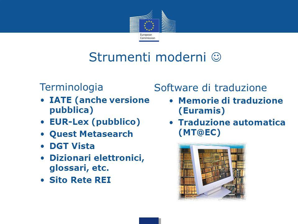 Strumenti moderni  Terminologia Software di traduzione