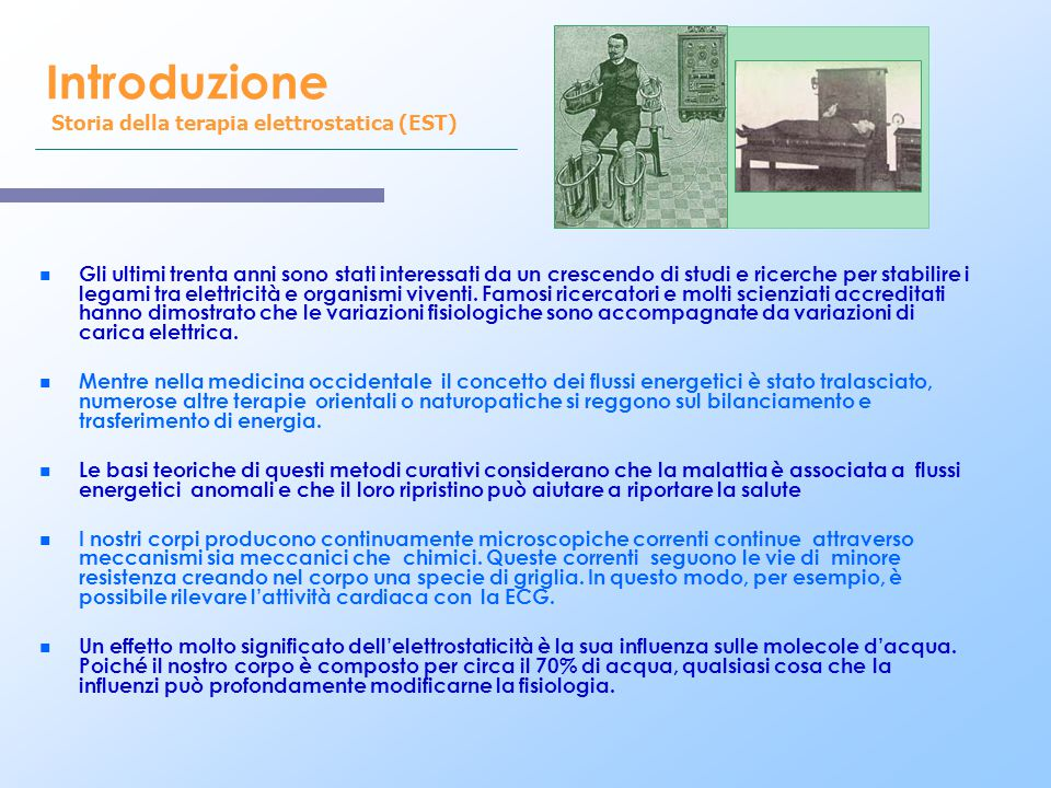 Introduzione Storia della terapia elettrostatica (EST)
