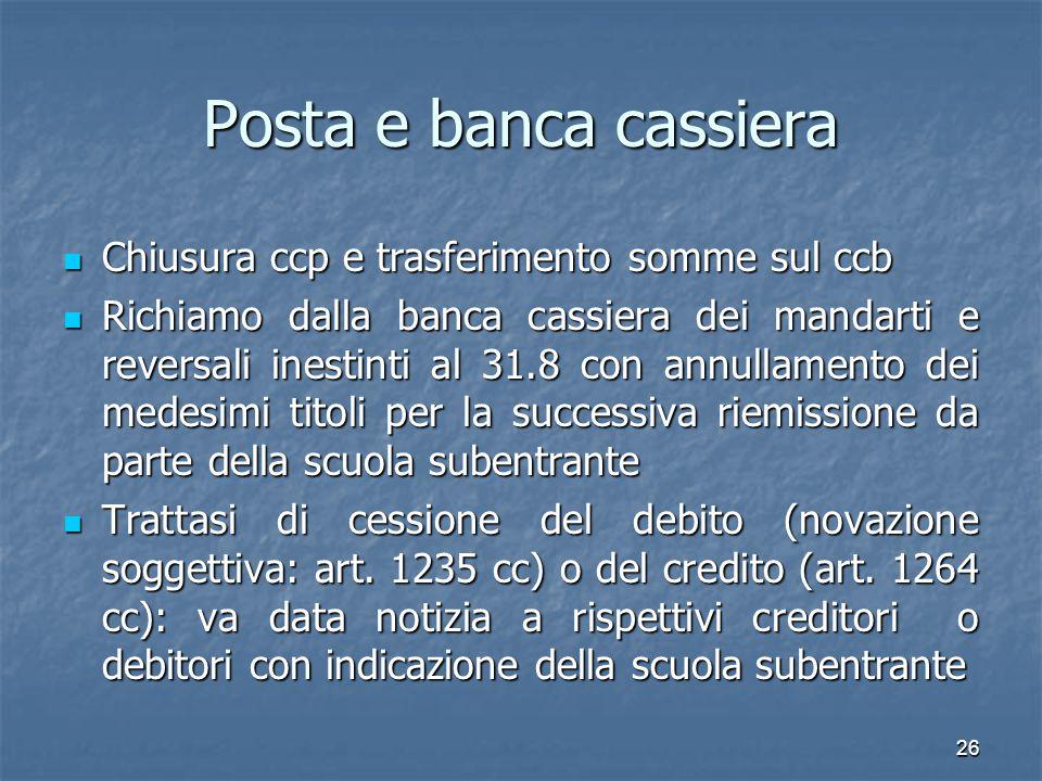 Posta e banca cassiera Chiusura ccp e trasferimento somme sul ccb