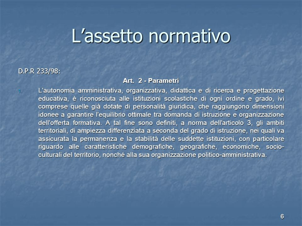 L'assetto normativo D.P.R 233/98: Art. 2 - Parametri