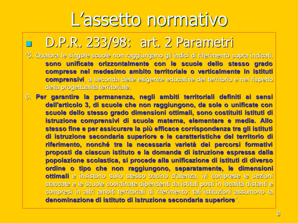 L'assetto normativo D.P.R. 233/98: art. 2 Parametri