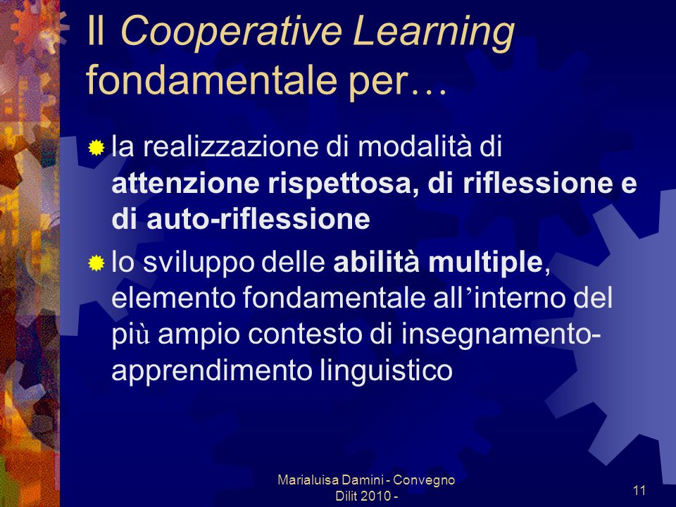 Il Cooperative Learning fondamentale per…