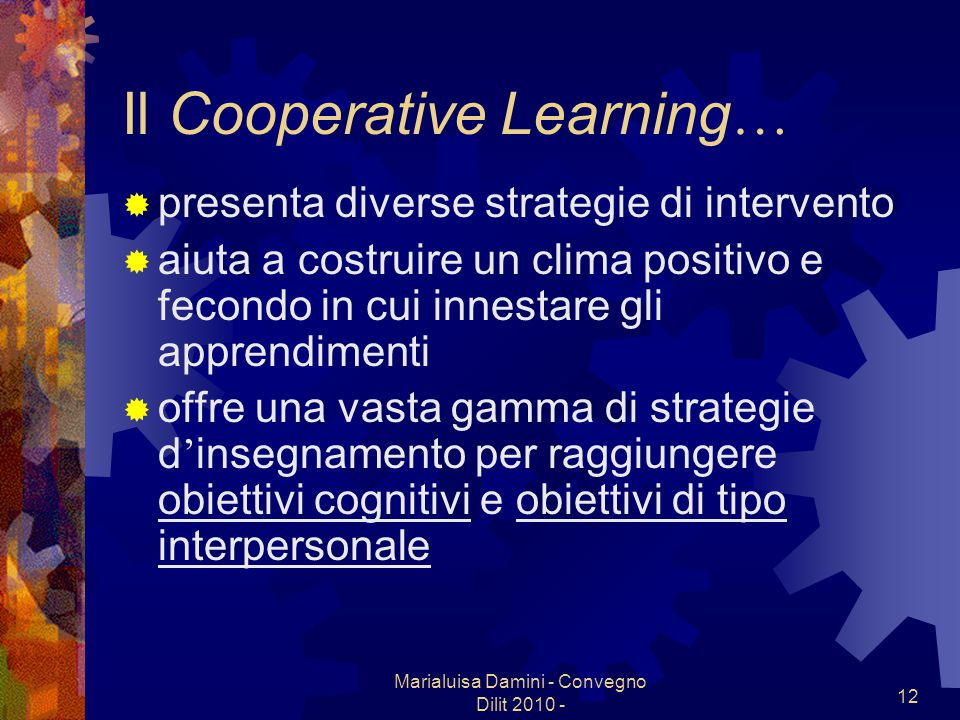 Il Cooperative Learning…