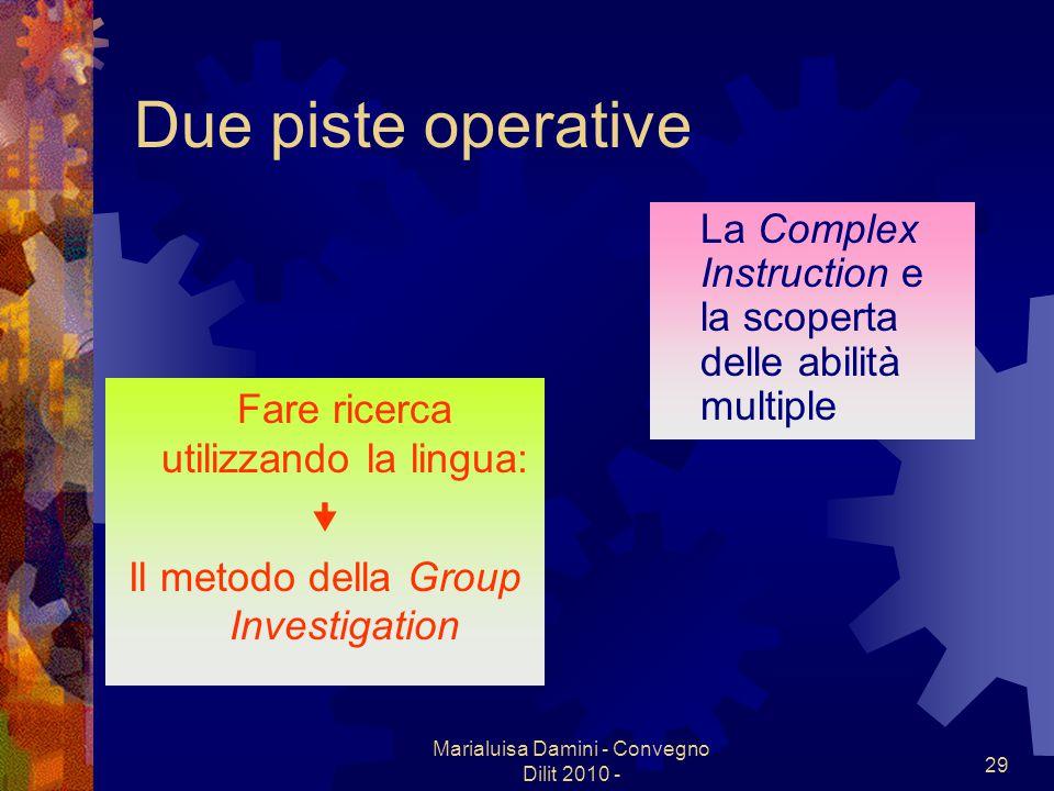 Due piste operative La Complex Instruction e la scoperta delle abilità multiple. Fare ricerca utilizzando la lingua: