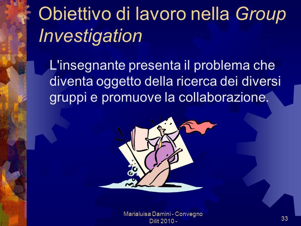 Obiettivo di lavoro nella Group Investigation