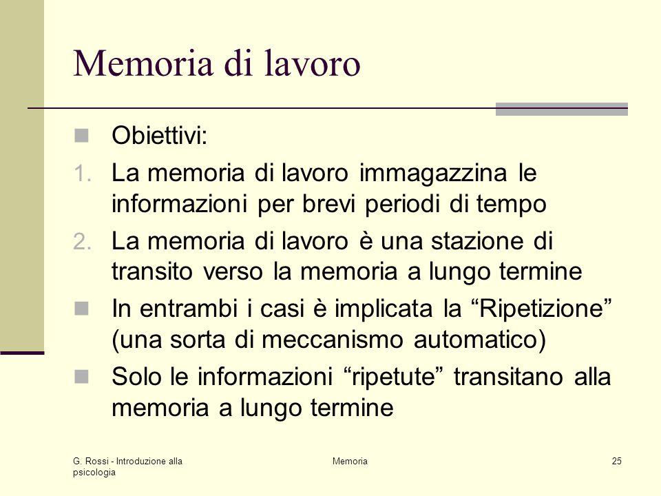 Memoria di lavoro Obiettivi: