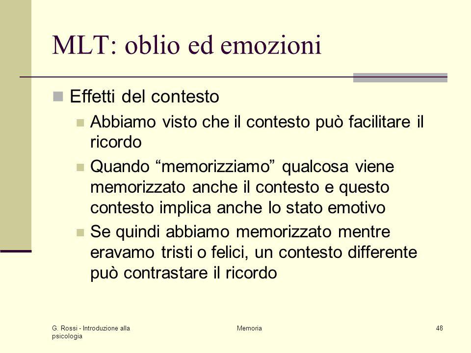 MLT: oblio ed emozioni Effetti del contesto