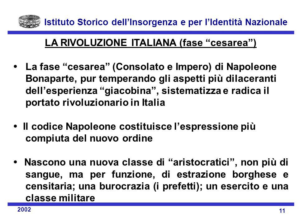 LA RIVOLUZIONE ITALIANA (fase cesarea )