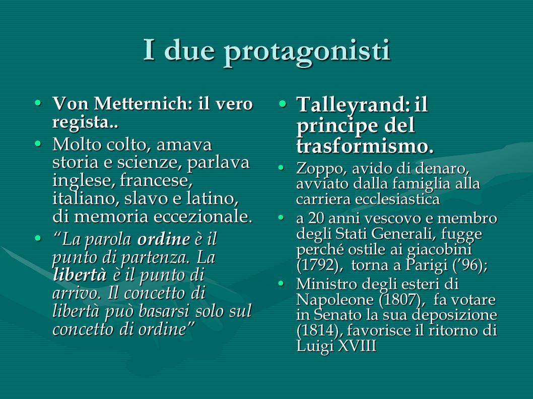 I due protagonisti Talleyrand: il principe del trasformismo.