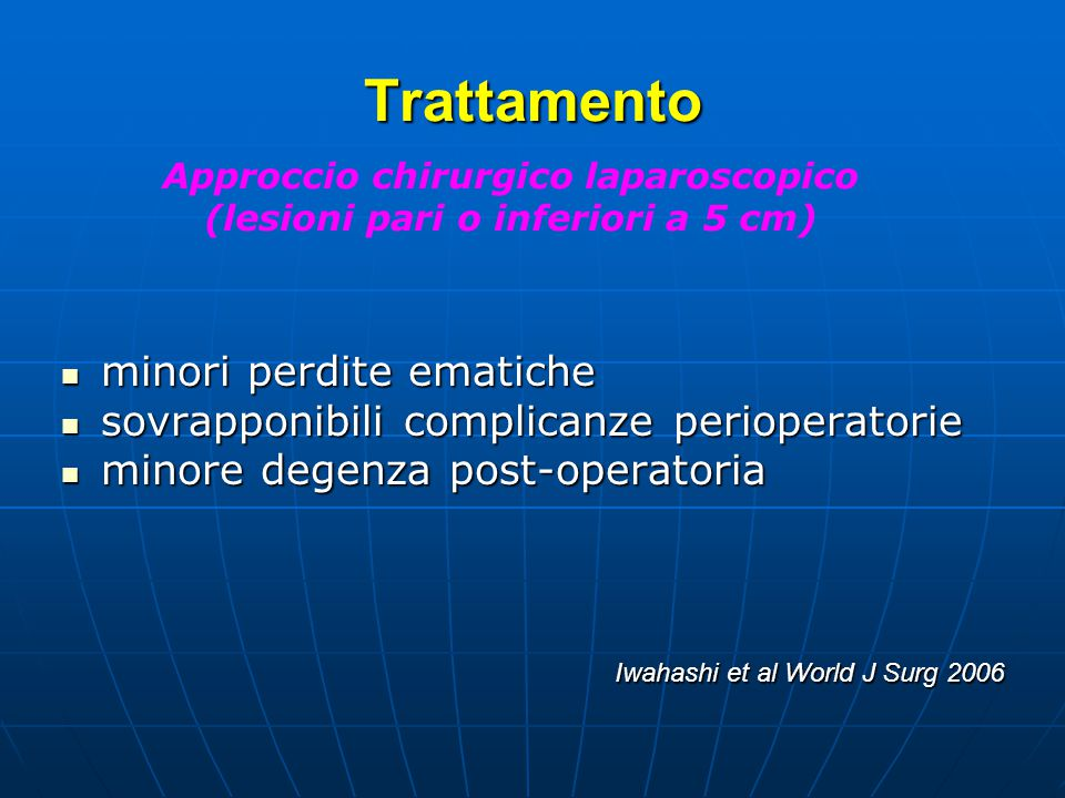 Approccio chirurgico laparoscopico (lesioni pari o inferiori a 5 cm)